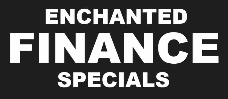 ENCHANTED FINANCE SPECIALS
