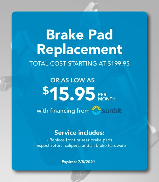 Brake Pad Replacement Coupon- Total Cost starting at $199.95, or as low as $15.95 per month