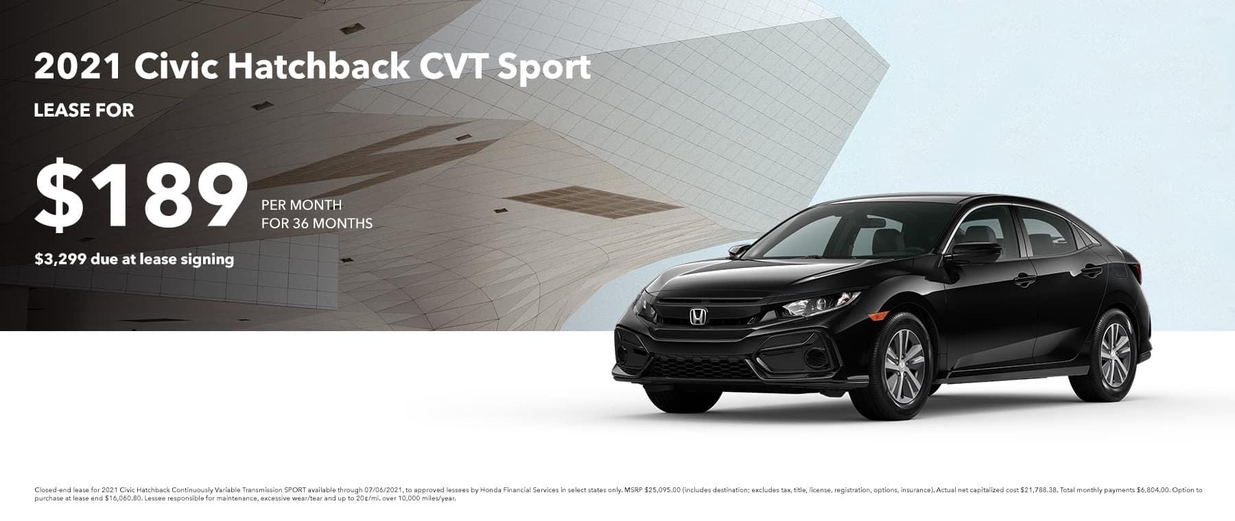 2021 Civic Hatchback CVT SPORT, $189 per month for 36 months $3,299 due at signing