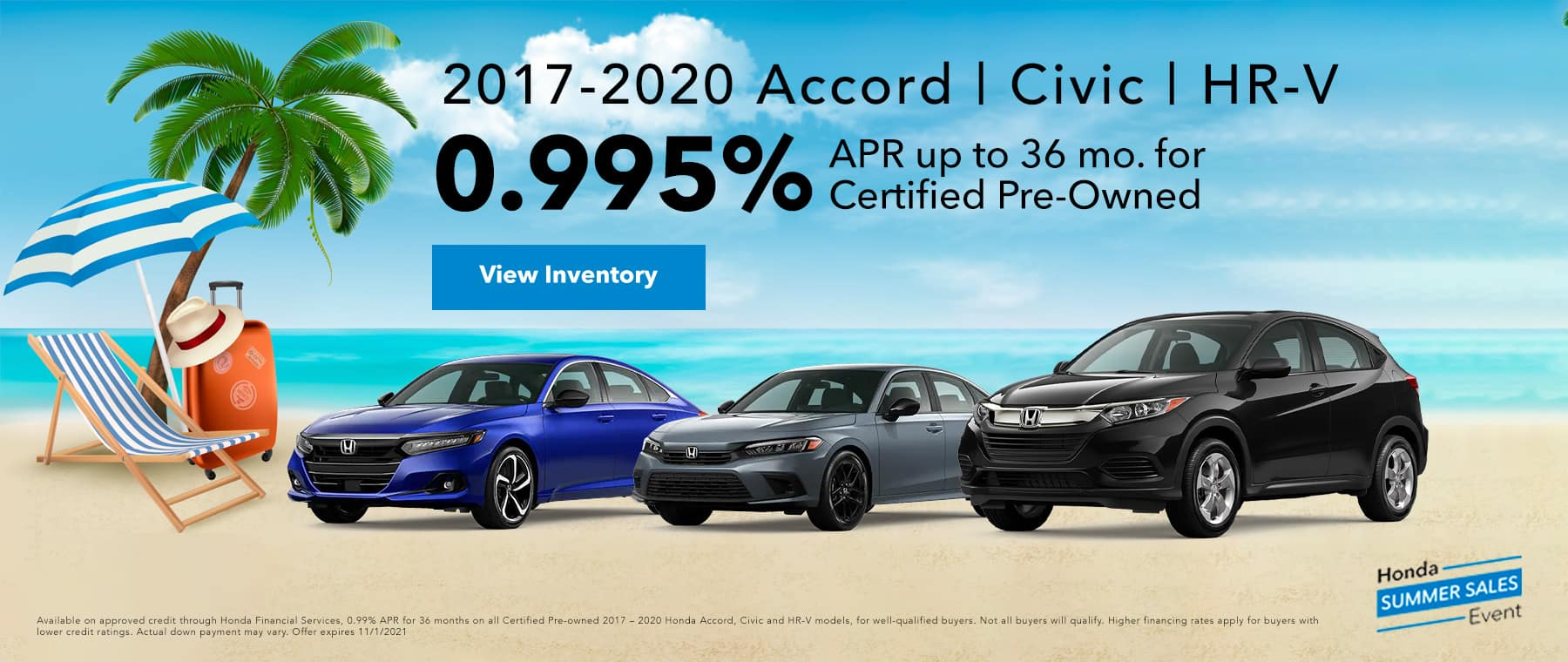 0.995 APR FINANCING UP TO 36 MONTHS FOR CERTIFIED PRE-OWNED- 2017-2020 ACCORD   CIVIC   HR-V