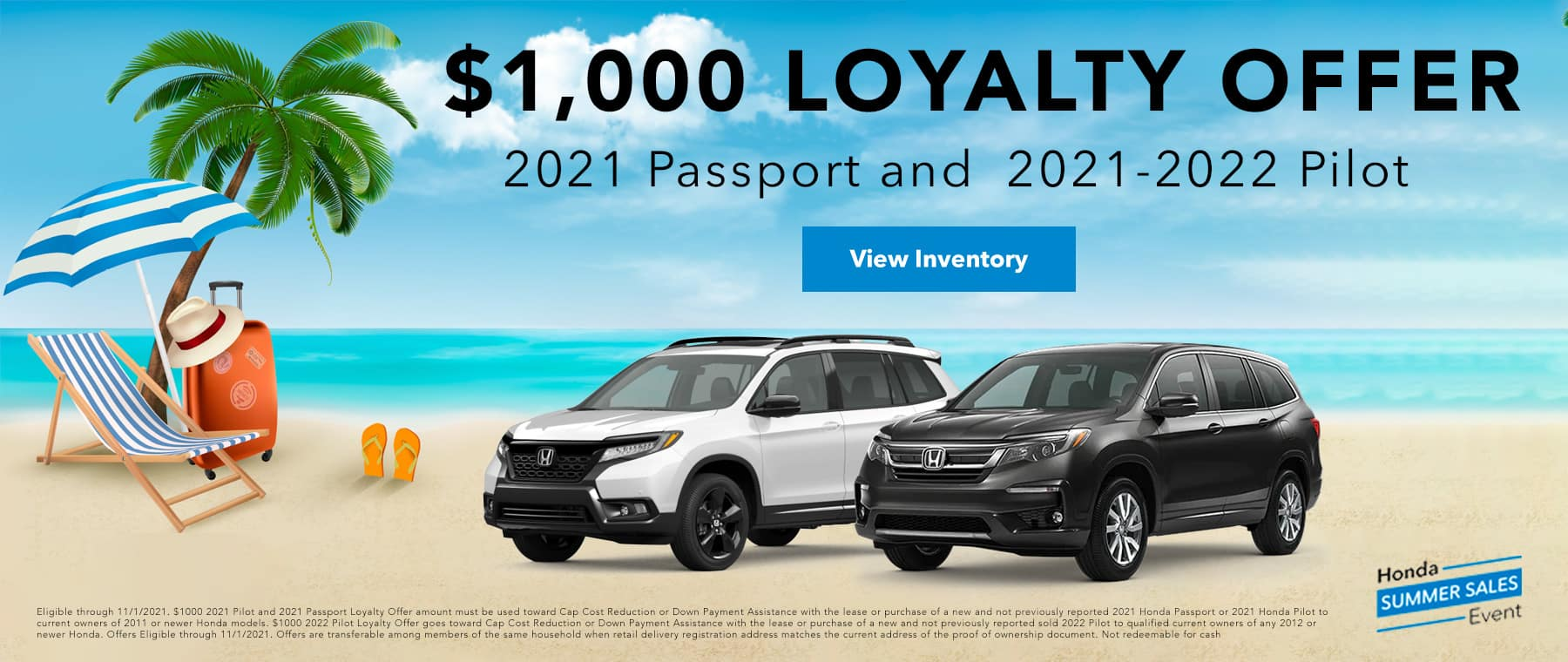 $1000 loyalty offer for 2021 passport and 2021 pilot and 2022 pilot