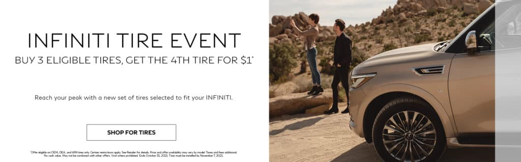INFINITI Tire Event - Buy 3 Eligible Tires Get The 4th For 1 Dollar - Kelly INFINITI