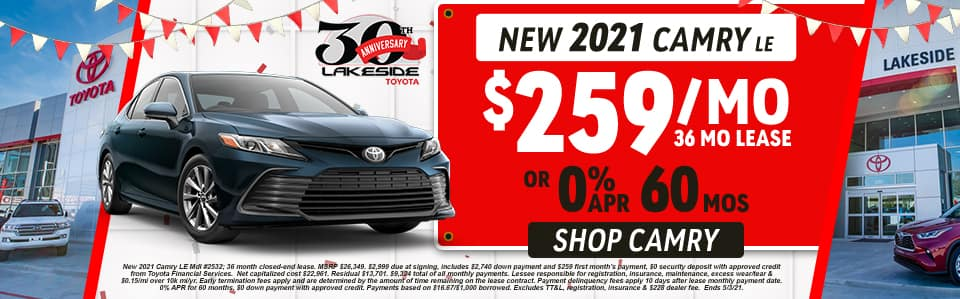 New 2021 Camry LE $259/mo 36 month lease OR 0% APR for 60 months