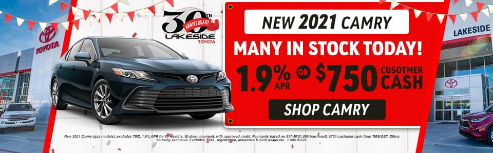 New 2021 Camry Many in stock today! 1.9% APR or $750 Customer Cash