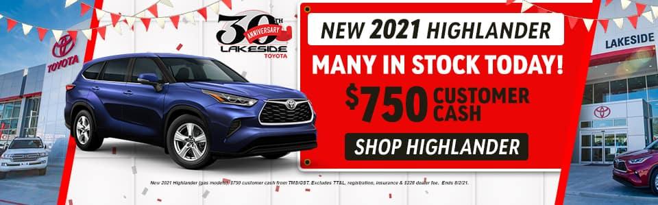 New 2021 Highlander $750 Customer Cash