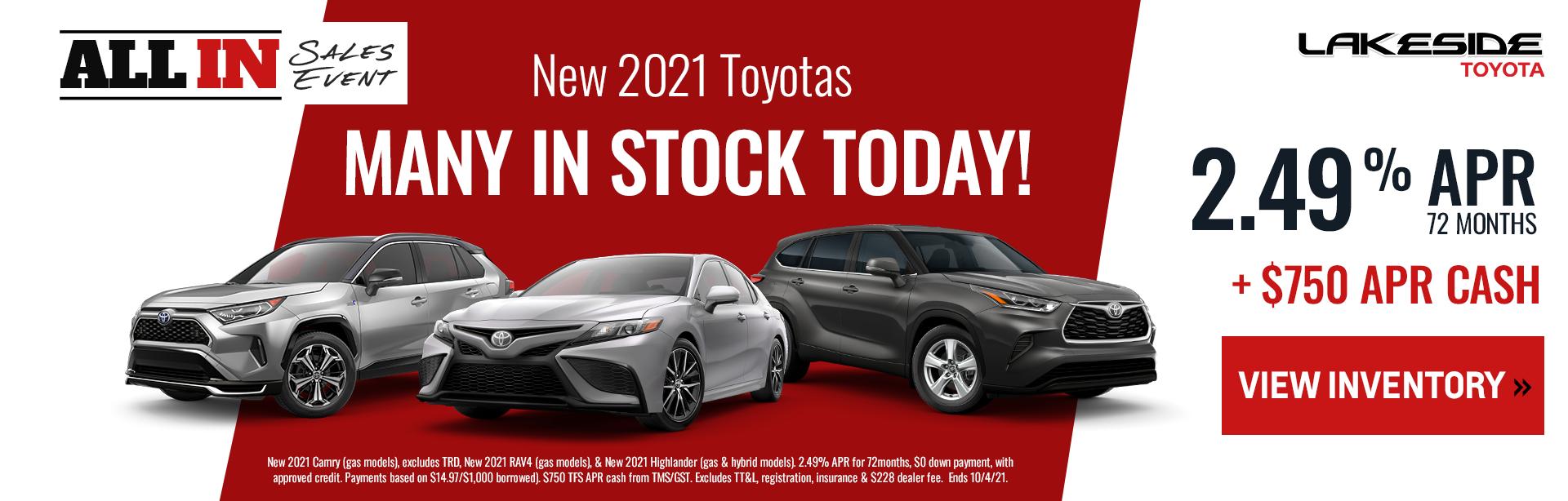 New 2021 Toyotas -- 2.49% APR for 72 months PLUS $750 APR Cash