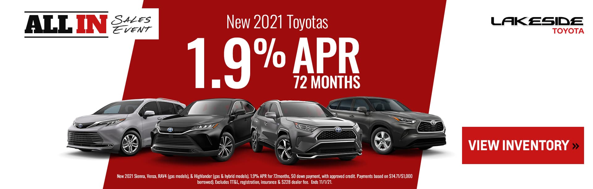 New 2021 Toyotas 1.9% APR for 72 months