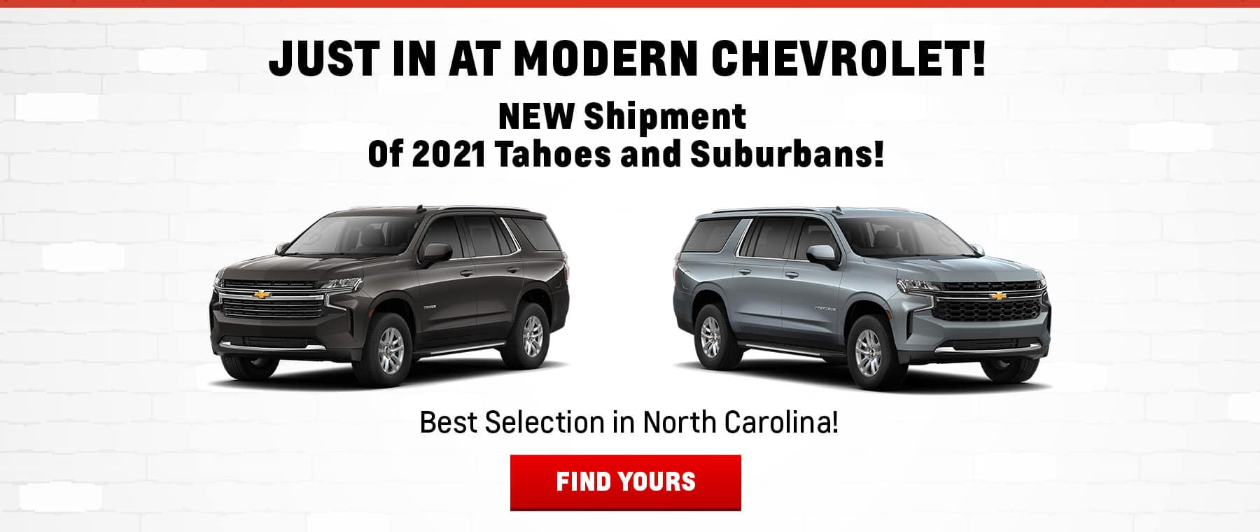 Just In at Modern Chevrolet!