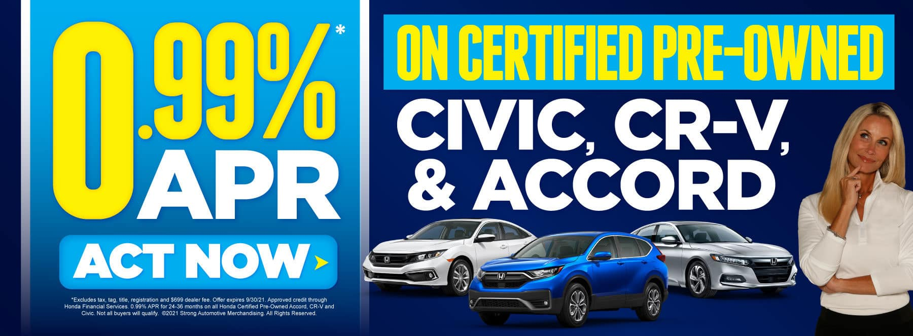 .99% APR on Certified Pre-Owned Vehicles