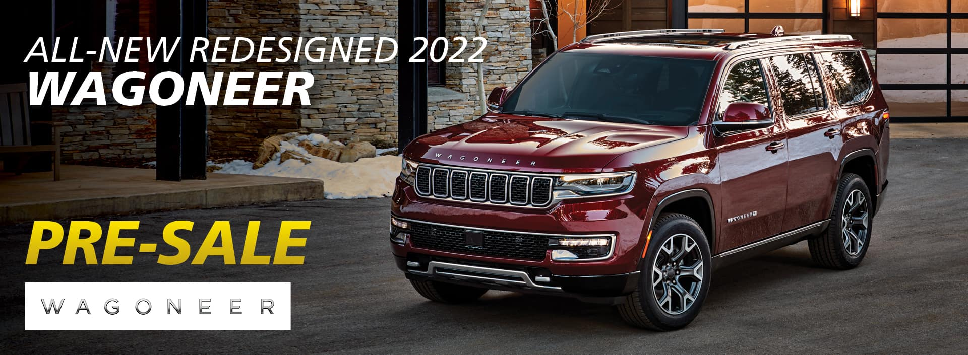 PRES-11520 WEB BANNER REDESIGNED 2022 JEEP WAGONEER 1920x705_JPGS1_1920X705