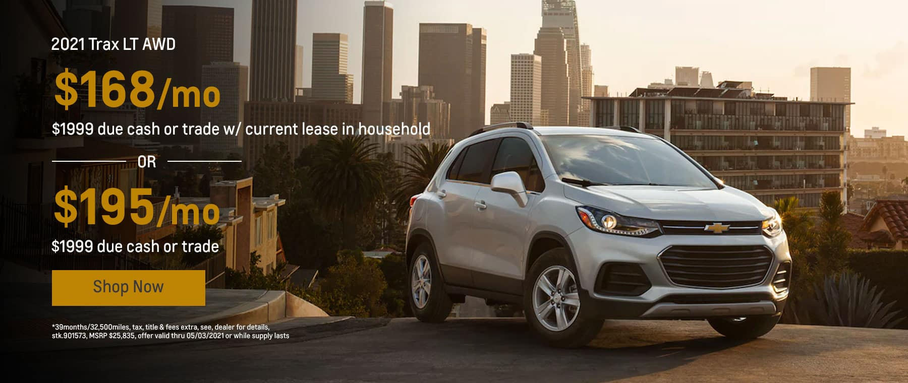 2021 Trax LT AWD, $168mo.* $1999 due cash or trade w/ current lease in household OR $195mo.* $1999 due cash or trade