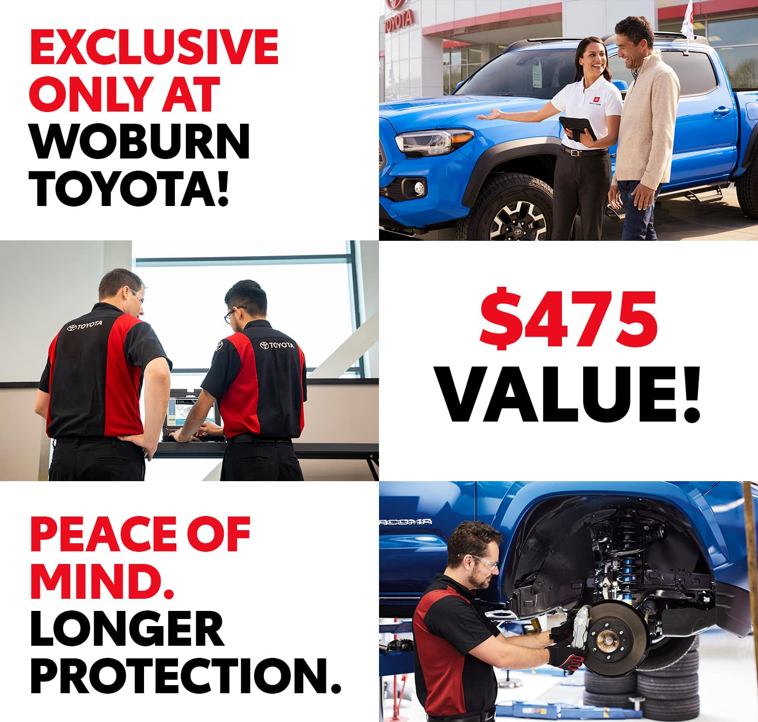 exclusive only at woburn toyota $475 Value Peace of Mind Longer Protection